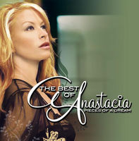 The Best of Anastacia - Pieces of a Dream